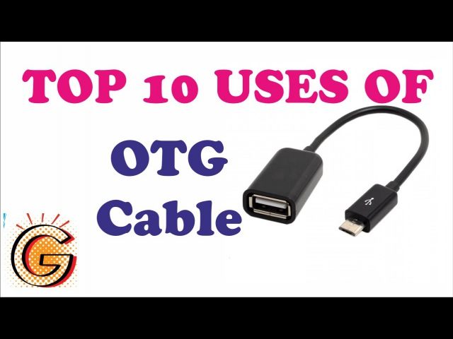 Top 10 uses of OTG Cable