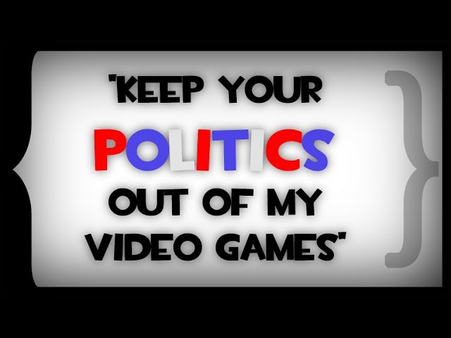 Errant Signal - Keep Your Politics Out of my Video Games