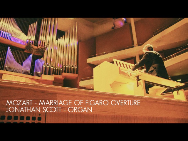 MOZART MARRIAGE OF FIGARO 'OVERTURE' ORGAN SOLO ARR JONATHAN SCOTT