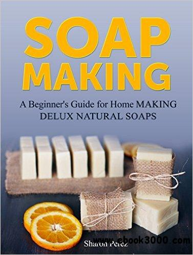 Soap Making - Sharon Perez