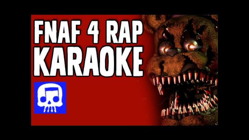 We Don't Bite Karaoke Sing-a-long by JT Music (FNAF 4 Rap)