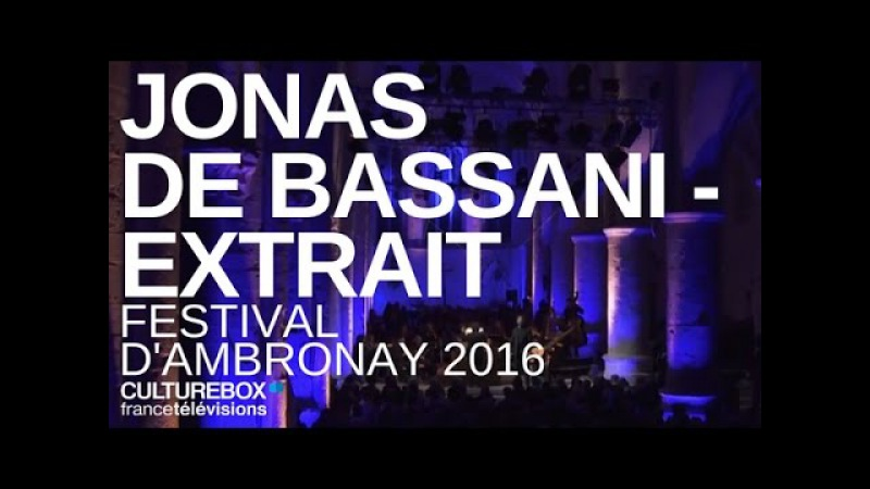 Chiome d'Oro Jonas de Bassani Live @ Festival d'Ambronay 2016