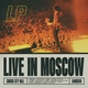 LP - When We're High (Live in Moscow)