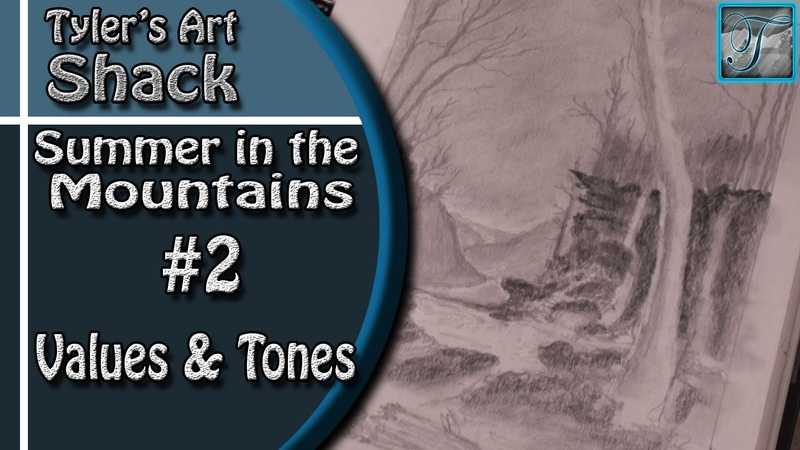 How to Draw Summer in the Mountains Series Part Two Adding Values and Tones