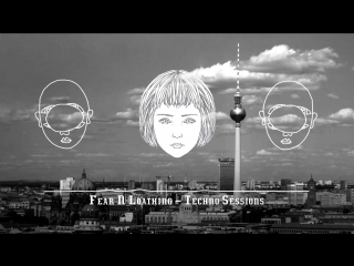 German underground techno 2018  ¦ dark  hard ¦ fear  loathing in berlin