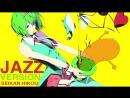 Cover【JubyPhonic】Seikan Hikou Jazz ver. [Platina Jazz]