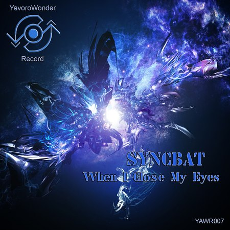 Syncbat When i close my eyes Original Mix Preview