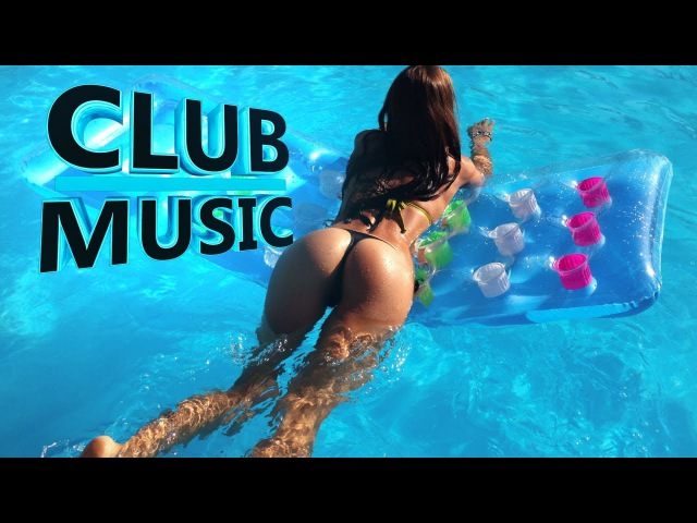 2016 CLUB MUSICNew Best Party Club Dance Music Remixes Mashups