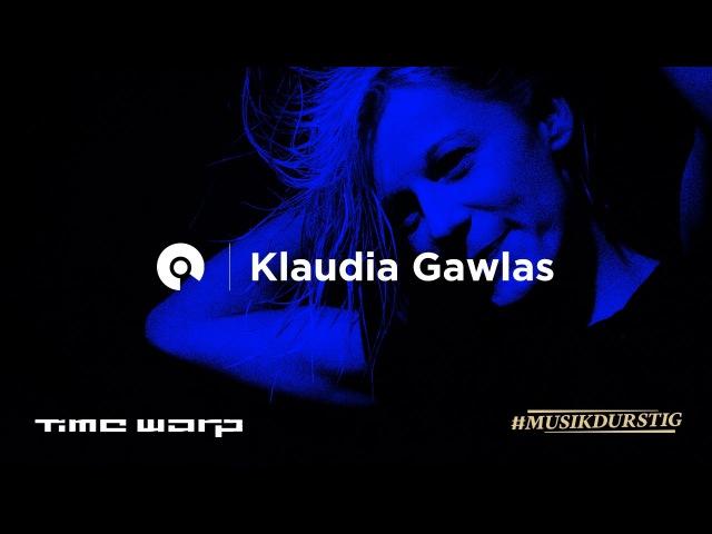 Musikdurstig pres. Klaudia Gawlas - Time Warp 2017