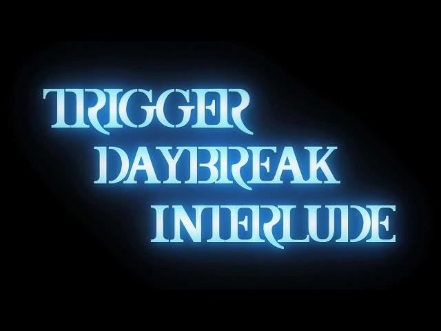 アイドリッシュセブン『DAYBREAK INTERLUDE TRIGGER』MV FULL