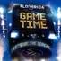 Kreativ-FM | Flo Rida feat. Sage The Gemini - Game Time