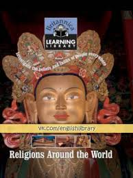 Britannica Learning Library 008 - Religions Around the World