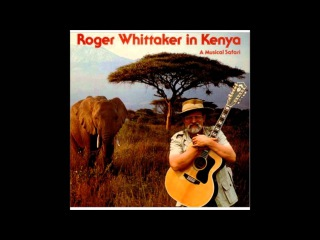 Roger Whittaker ~ New World In The Morning (HQ)