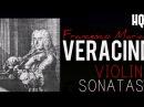 Francesco Maria Veracini Violin Sonatas