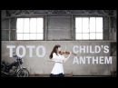 TOTO Child's Anthem AYAKO ISHIKAWA violin cover 石川綾子『子供の凱歌』