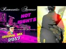 ROMANTIC AVENUE 2017 HOT NIGHTS IN THE CITY original Mix feat Alimkhanov A modern Talking