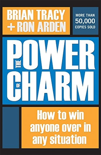 Brian Tracy, Ron Arden] The Power of Charm How t