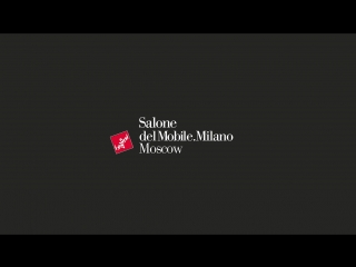 All about Salone del  Moscow 2018