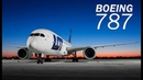 Boeing 787 The legend of Dreamliner
