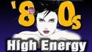Disco hits 80s Hi Energy Italo Disco New Playlist Best Disco Songs 80s Eurodance 80s Golden Hits
