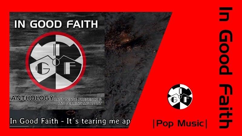 In Good Faith It´s tearing me apart Schwarzbund Rmx Album Anthology Pop Music