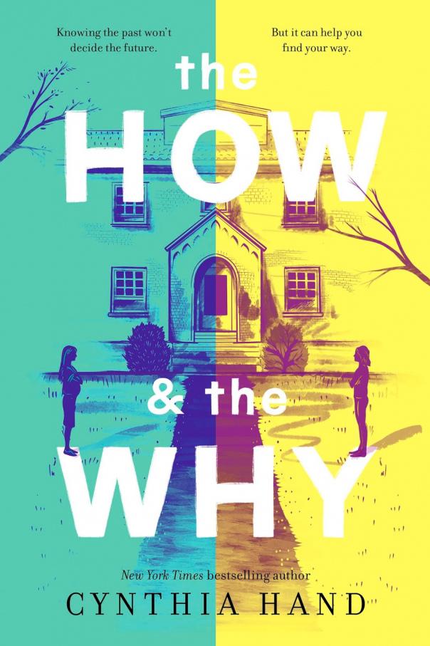 Cynthia Hand - The How & the Why (epub)