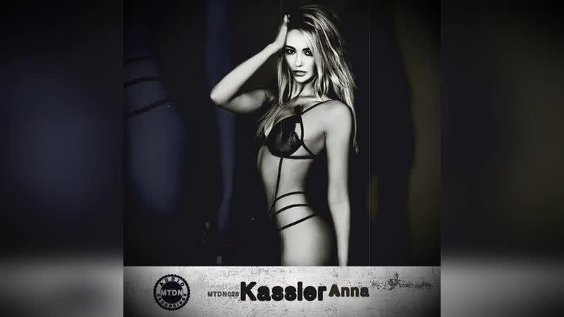 Kassier Anna Original Mix techno tech dj mixes sets new sound mtdnaudio djproducer minimal