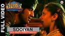 Sooiyan | Guddu Rangeela | Aditi Rao Hydari Amit Sadh | Arijit Singh Chinmayi Sripada