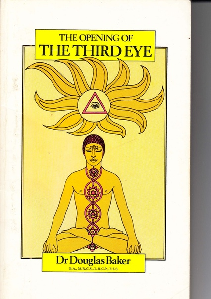 232213431-Opening-of-the-Third-Eye-by-Dr-Douglas-Baker