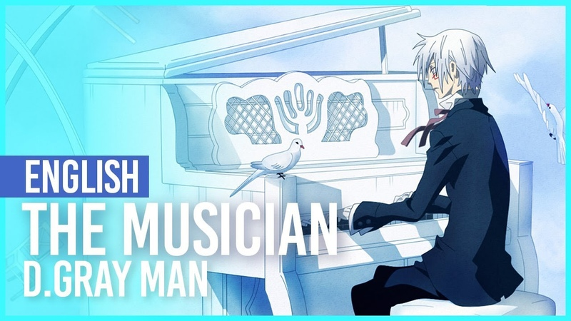 D.Gray-man - The Musician 14th Melody | ENGLISH Ver | AmaLee Andy Stein