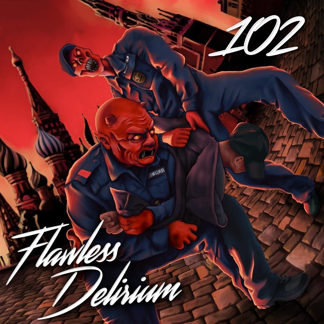 Flawless Delirium - 102 [Single]