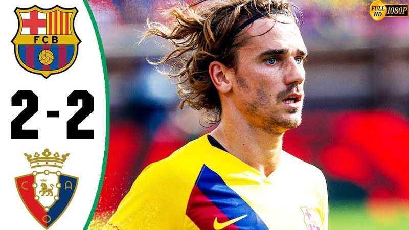 🔥 Барселона - Осасуна 2-2 - Обзор Матча Чемпионата Испании 31082019 HD 🔥