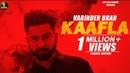 Kaafla Varinder Brar Official Song Teji Latest Punjabi Songs Jatt Life Studios