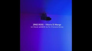 Vittorio Di Mango - Cyber Dog (Killawatt Mescaline Refix) []