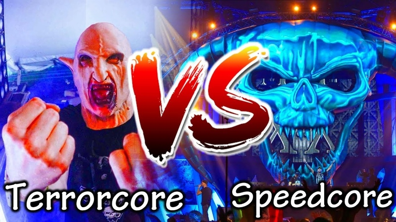 TERRORCORE VS SPEEDCORE