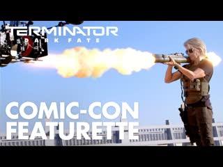 Terminator: dark fate – san diego comic-con featurette (2019)