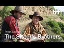THE SISTERS BROTHERS Press Conference | TIFF 2018
