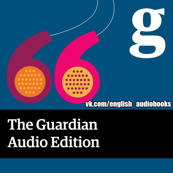 THE GUARDIAN AUDIO: