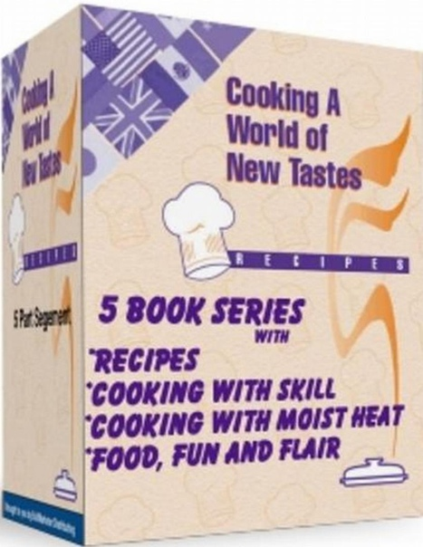 Cooking A World of New Tastes by Julie James