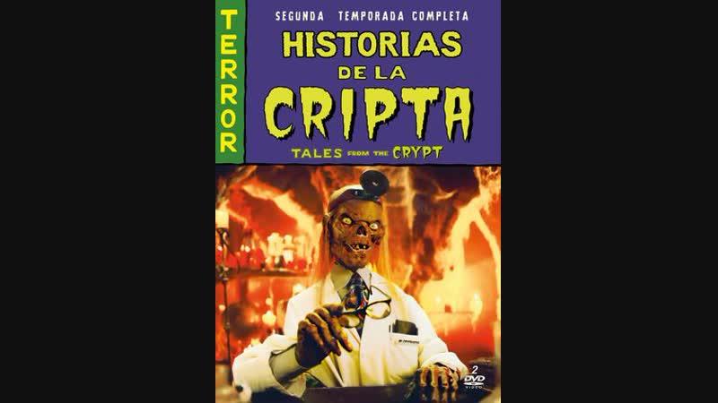 Historias de la CriptaTALES FROM THE CRYPT (1990) TEMP 2 EP 13,14,15,16,.17,18 Esp Cast