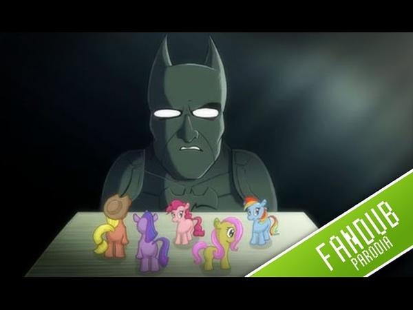 Batman odia a los Bronies - (Dark Knight My Little Pony Cartoon) - Fandub Español Latino