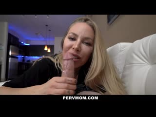 Pervmom perfect milf plays with her stepsons big dick 720p