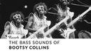 The Bass Sounds of Bootsy Collins