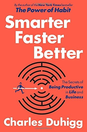 Charles Duhigg] Smarter Faster Better  The Secret