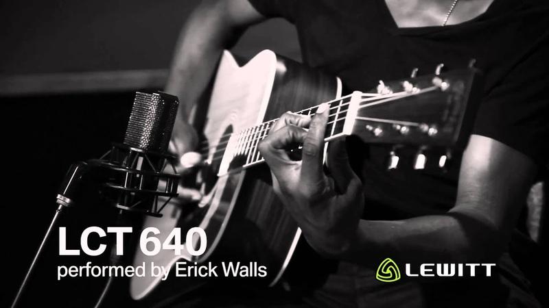 Erick Walls ⁄⁄ LEWITT LCT 640 Guitar Demo