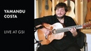 Yamandu Costa LIVE at GSI: Porro by Gentil Montana