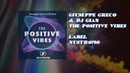 Giuseppe Greco Dj Gian The Positive Vibes Original Mix
