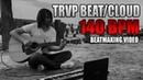 Cloud Trvp Beat 140 Bpm Beatmaking