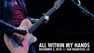 Metallica All Within My Hands (AWMH Helping Hands Concert - November 3, 2018)