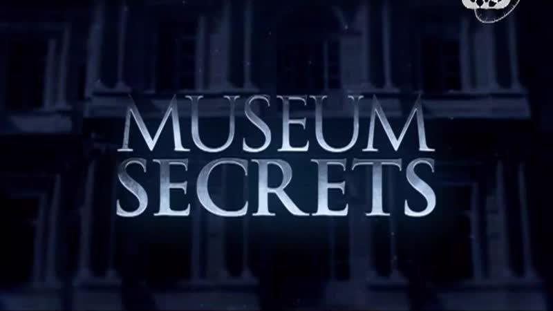 Тайны музеев Музейные тайны Museum Secrets 2010 2013 документальный история искусств 2 сезон 5 8 эпизоды